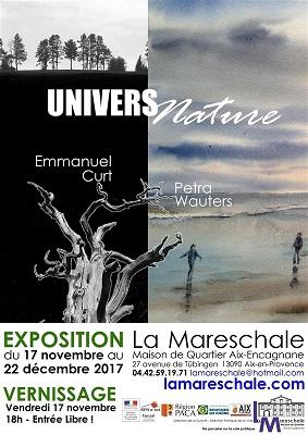 EXPOSITION UNIVERS NATURE du 17 novembre au 22 décembre 2017 Petra Wauters et Emmanuel Curt