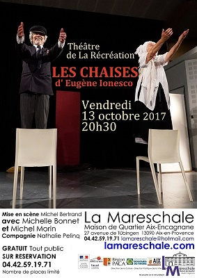 THEATRE LES CHAISES de Ionesco Vendredi 13 octobre 2017 20h30 cie Théâtre de la récréation