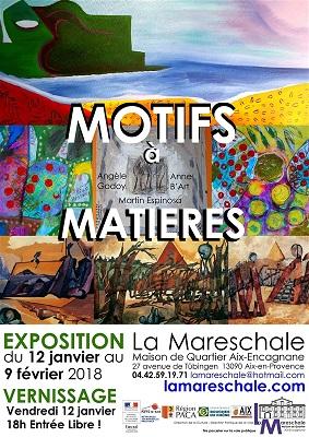 EXPOSITION Motifs à Matières du 12 janvier au 9 février 2018 Godoy B'art Espinosa