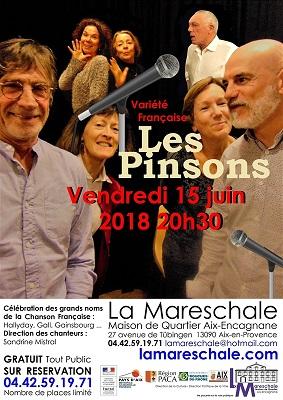 SPECTACLE MUSICAL Célébration des grands noms de la chanson française Vendredi 15 juin 2018 à 20h30 Groupe de Chanteurs Les Pinsons