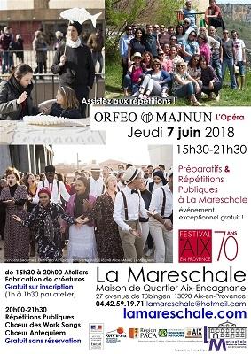FESTIVAL D'AIX ORFEO & MAJNUN répétitions publiques et préparatifs Jeudi 7 juin 2018 de 15h30 à 21h30