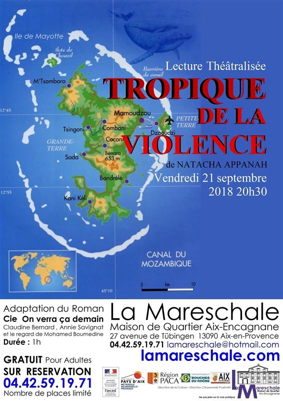 LECTURE THEATRALISEE Tropique de la violence Cie On verra ça demain Vendredi 21 septembre 2018 à 20h30