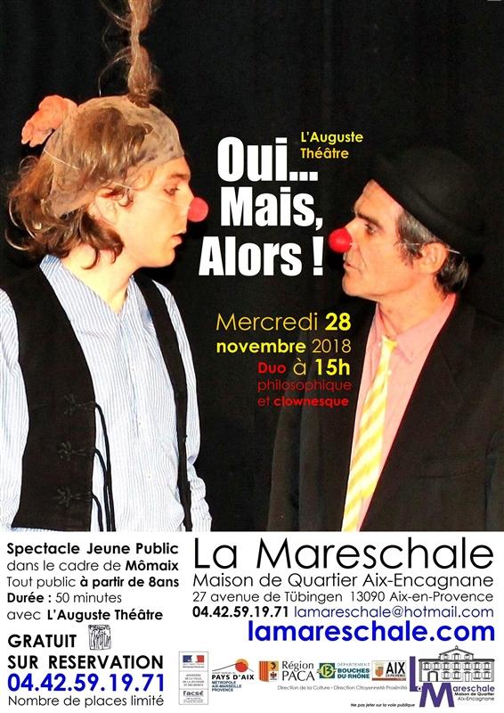 MOMAIX Oui...Mais, Alors ! mercredi 28 novembre 2018 15h L'Auguste Théâtre